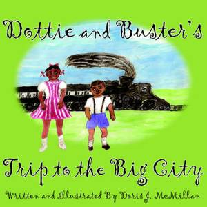Dottie and Buster's Trip to the Big City