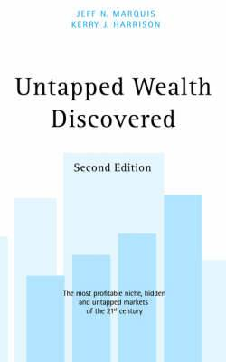 Untapped Wealth Discovered: 2nd Edition