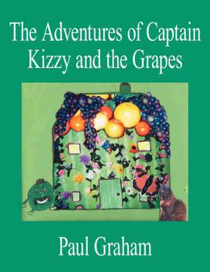 The Adventures of Captain Kizzy and the Grapes