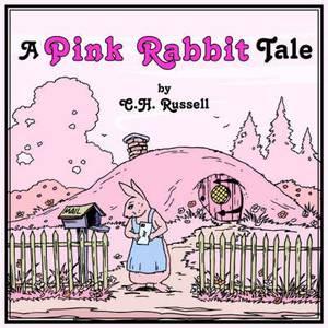 A Pink Rabbit Tale
