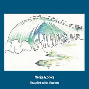 The Tale of Grandpa's Hair