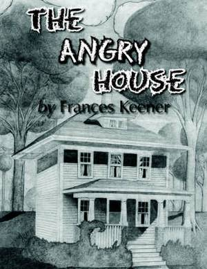 The Angry House