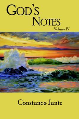 God's Notes: Volume IV