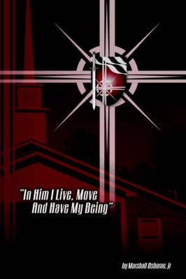 In Him I Live, Move, and Have My Being