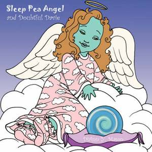 Sleep Pea Angel and Doubtful Davie