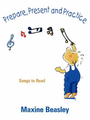 Prepare, Present, and Practice: Songs to Read