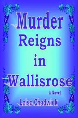 Murder Reigns in Wallisrose