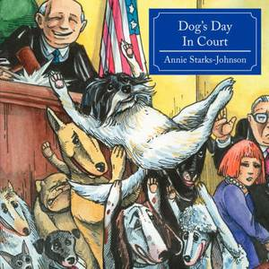 Dog's Day In Court