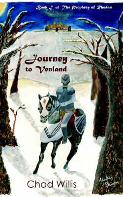 Journey to Venland: Book I of The Prophecy of Rhodan