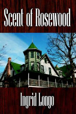 Scent of Rosewood
