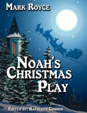 Noah's Christmas Play