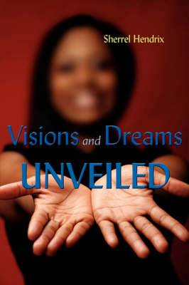 Visions and Dreams Unveiled