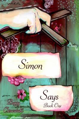 Simon Says : Book One