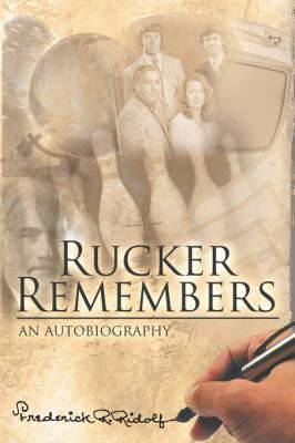 Rucker Remembers
