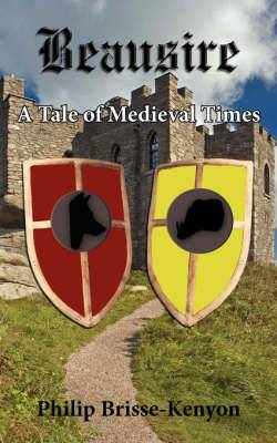 Beausire: A Tale of Medieval Times