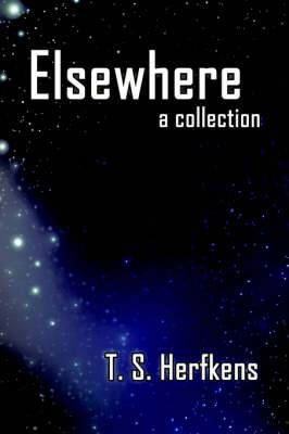 Elsewhere: A Collection