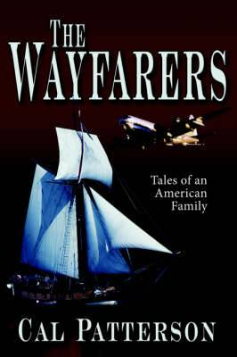The Wayfarers: Tales of an American Family