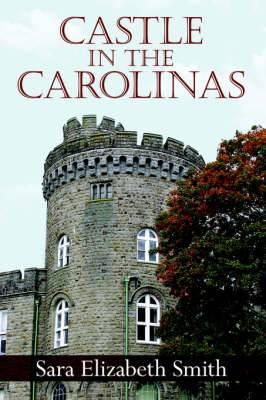 Castle in the Carolinas