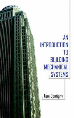 An Introduction to Building Mechanical Systems