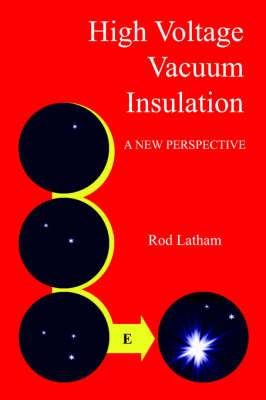 High Voltage Vacuum Insulation: A New Perspective