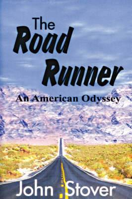 The Road Runner: An American Odyssey