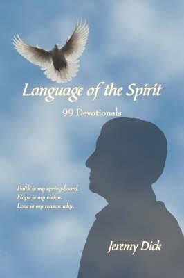 Language of the Spirit: 99 Devotionals