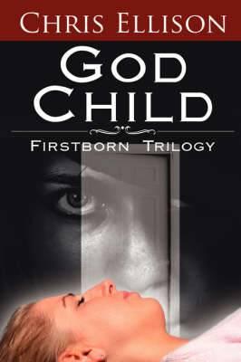 God Child: Firstborn Trilogy