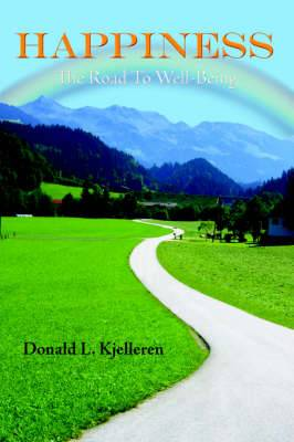 Happiness: The Road to Well-Being