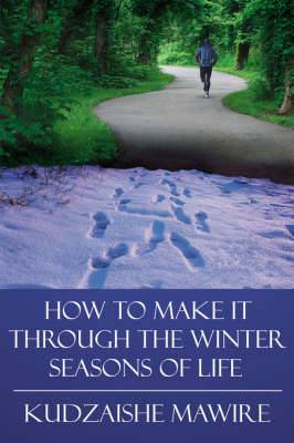 How to Make it Through the Winter Seasons of Life