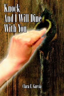 Knock And I Will Dine With You