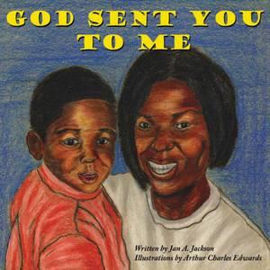 God Sent You To Me