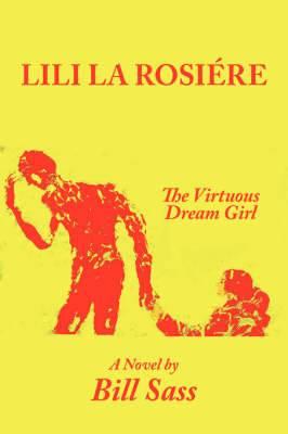 Lili La Rosiere: The Virtuous Dream Girl