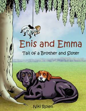 Enis and Emma: Tail of a Brother and Sister