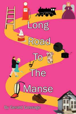 Long Road To The Manse