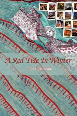 A Red Tide In Winter