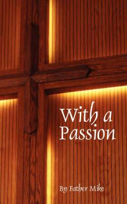 With a Passion