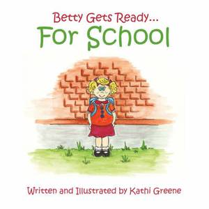 Betty Gets Ready... For School