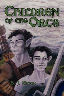 Children of the Orcs