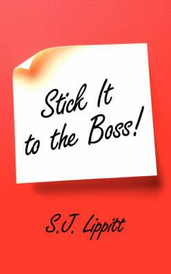 Stick It to the Boss!