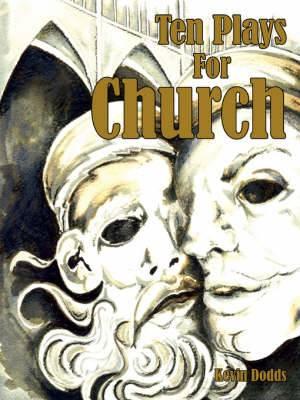 Ten Plays For Church