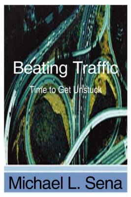 Beating Traffic: Time to Get Unstuck