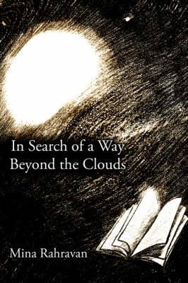 In Search of a Way Beyond the Clouds