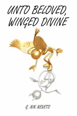 Unto Beloved, Winged Divine