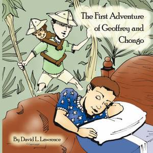 The First Adventure of Geoffrey and Chongo