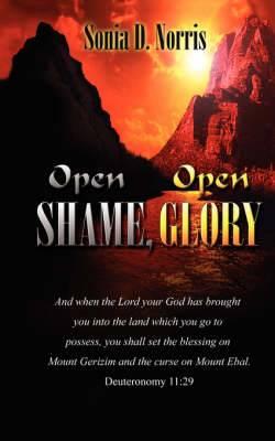 Open Shame, Open Glory