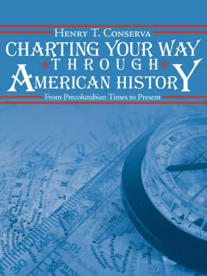 Charting Your Way Through American History: From Precolumbian Times to Present