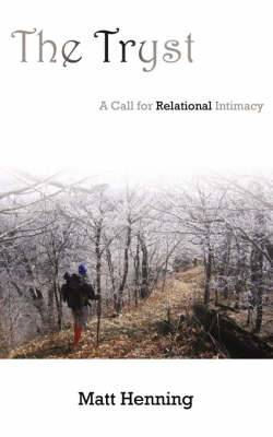 The Tryst: A Call for Relational Intimacy