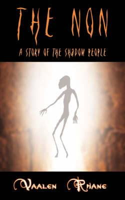The Non: A Story of the Shadow People