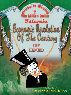 Islamic Economic Revolution of the Century: Freedom from National Debts in Shortest Possible Time