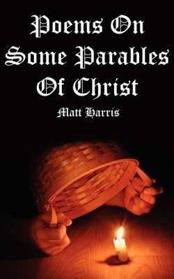 Poems on Some Parables of Christ